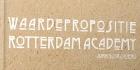 Waardepropositie Rotterdam Academy